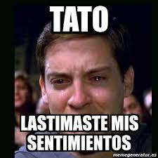 Tato Meme - meme crying peter parker tato lastimaste mis sentimientos 4355351