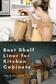 what is the best liner for kitchen cabinets 8 best shelf liners for kitchen cabinets 2021 edition