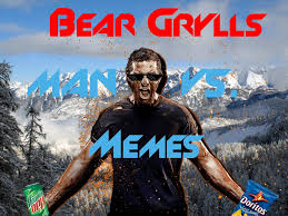 Man Vs Wild Meme - bear grylls man vs memes youtube