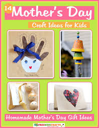 mothers day gifts for 14 s day craft ideas for kids s day gift
