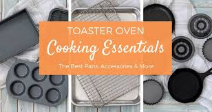 Can Toaster Oven Be Used For Baking 4 Surprising Things You Should Never Use In A Toaster Oven