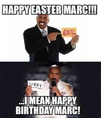 Mean Happy Birthday Meme - meme creator happy easter marc i mean happy birthday marc