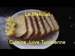 la cuisine juive tunisienne cuisine juive tunisienne le makoud