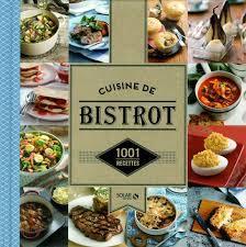 livre cuisine bistrot la collection 1001 recettes chez solar editions cookingmaniak