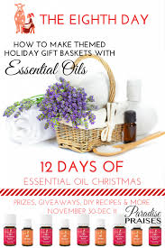 essential oil themed holiday gift basket ideas paradise praises