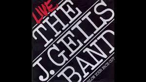 j geils band musta got lost live w intro lyrics under