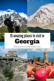 15 amazing places to visit in georgia country amazing places