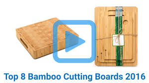 top 8 bamboo cutting boards of 2016 video review 8 best bamboo cutting boards