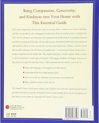 the family virtues guide simple ways to bring out the best in our
