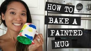 how to bake a painted mug youtube