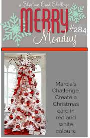 With Challenge Merry Monday Challenge Reminder Still Time To Play