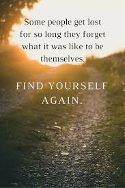 Loving Myself Quotes by Best 25 Finding Yourself Quotes Ideas On Pinterest Feel Good