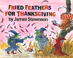 fried feathers for thanksgiving stevenson 9780688066758