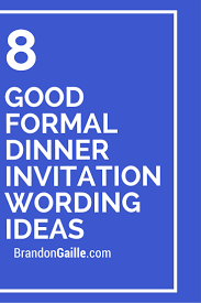 formal luncheon invitation wording 8 formal dinner invitation wording ideas formal dinner