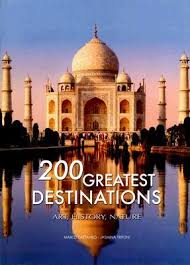 200 great destinations history nature the great book of