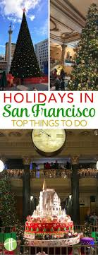 christmas lights san francisco christmas in san francisco 11 things to do with kids to celebrate