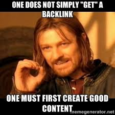 One Does Not Meme - one does not simply get a backlink meme devedge blog