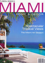 Home And Decor Magazine Miami Home U0026 Decor U2014 Naturali Stone