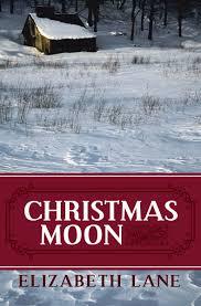 amazon com christmas moon 9781497637160 elizabeth lane books