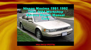 nissan maxima 1991 1992 1993 1994 workshop service repair manual