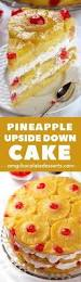 pineapple upside down cake recipe pineapple cake pineapple