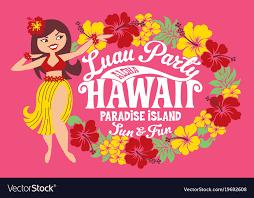luau party luau party hawaii paradise island royalty free vector image