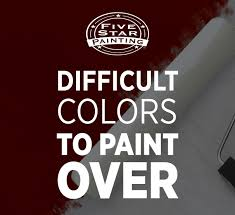 difficult colors to paint over five star painting