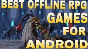 top rpg for android top 10 best offline rpg for android