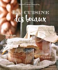 bocaux cuisine la cuisine des bocaux éditions sud ouestéditions sud ouest