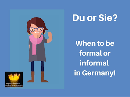 si e du s at du or sie when to be formal or informal in germany