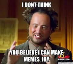 Joy Meme - memes