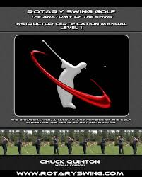 rotary swing tour golf instructor certification manual chuck