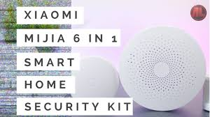 xiaomi mijia 6 in 1 smart home security kit review and test the