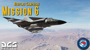 The Red Flag Campaign Ajs 37 Viggen 16 2 Red Flag Campaign Mission 6 Youtube
