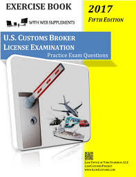 u s customs broker license examination practice exam questions