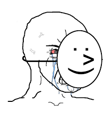 Happy Crying Meme - pretending to be happy hiding crying behind a mask blank template