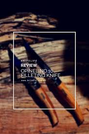 Opinel Kitchen Knives Review The Kitchen Knife By Opinel You Will Love U2014 Knife Life