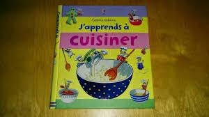 a cuisiner livre de recettes j apprends à cuisiner aux editions usborne à