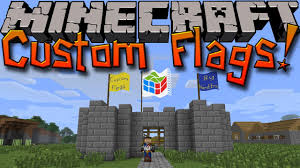 Country Flags Small Minecraft Mods Custom Flags Create Your Own Flags U0026 Small Update