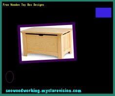 Free Wood Toy Chest Plans by Wooden Toy Box Plans Download 131858 Woodworking Plans And