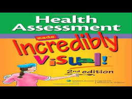 Anatomy And Physiology Made Incredibly Easy Pdf Health Assessment Made Incredibly Visual Incredibly Easy Series