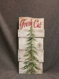 christmas tree fresh cut christmas sign fresh cut pine tree