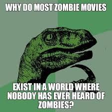 Movie Memes Funny - zombie movie logic meme funny goblin