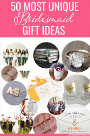 50 most unique bridesmaid gift ideas