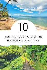 10 best places to stay in hawaii on a budget tripadvisor rentals