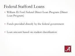 william d ford federal direct loan program finances the way to pay at ua financial aid