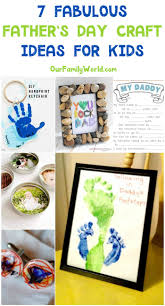 7 fabulous father u0027s day craft ideas to make with kids special