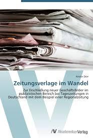 Baden Badener Versicherung Zeitungsverlage Im Wandel Zur Erschließung Neuer Geschäftsfelder