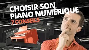 Comment Choisir Un Piano 7 Conseils Pour Choisir Son Piano Numérique Youtube