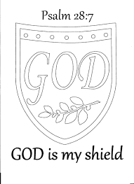 god is my shield psalm 28 7 coloring page sunday